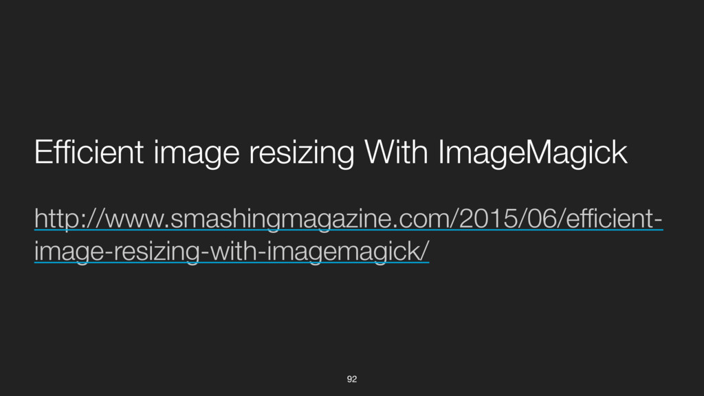 http://www.smashingmagazine.com/2015/06/efficie...