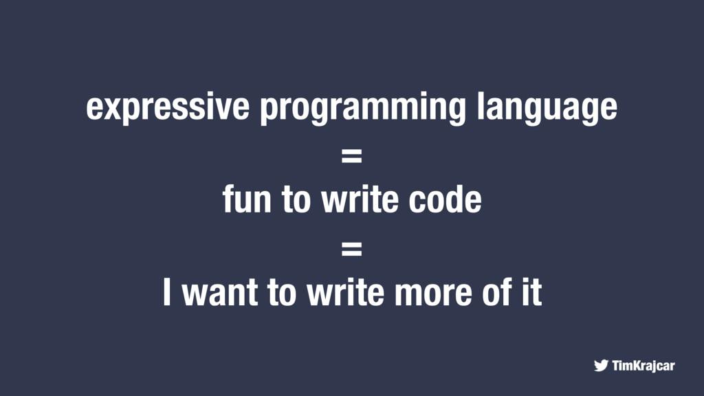 TimKrajcar expressive programming language = fu...