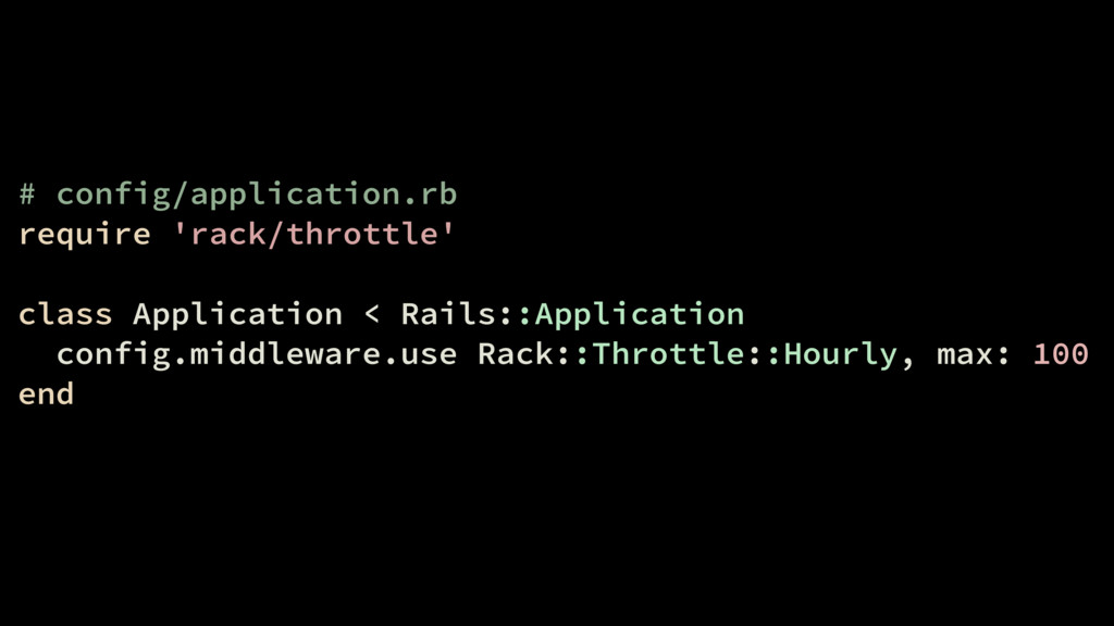# config/application.rb require 'rack/throttle'...
