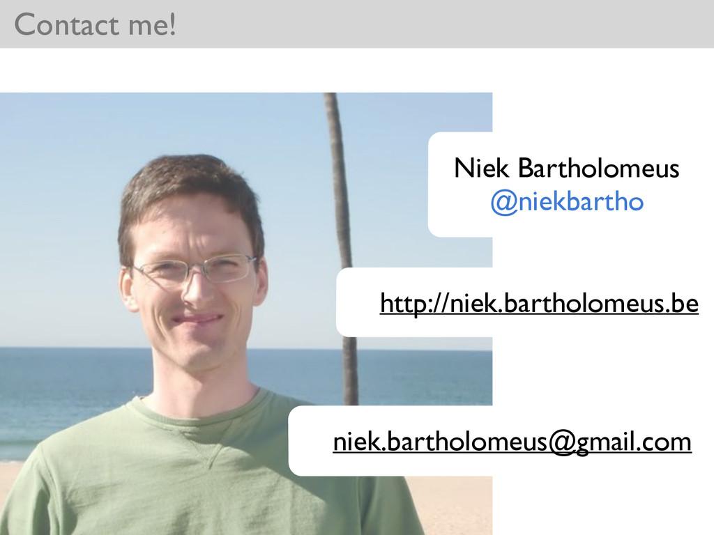 Niek Bartholomeus  @niekbartho Contact me! ht...