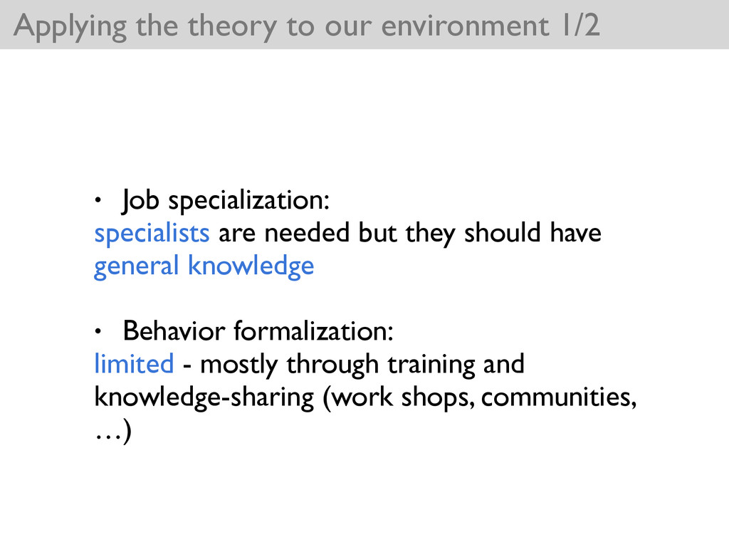 Applying the theory to our environment 1/2 • Jo...