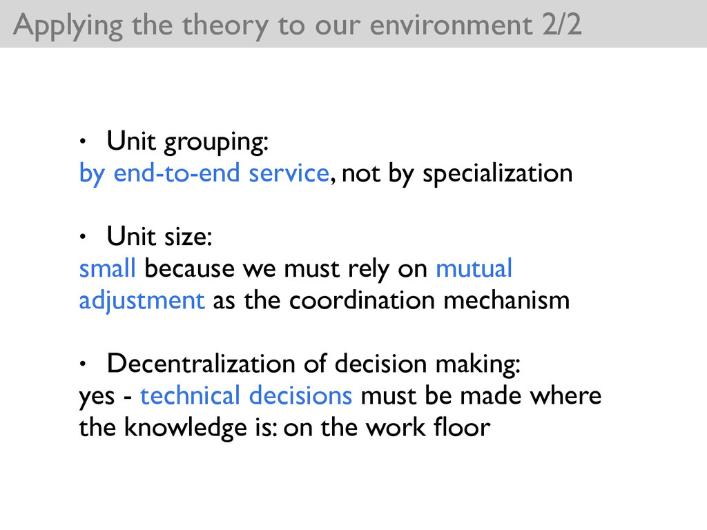 Applying the theory to our environment 2/2 • Un...