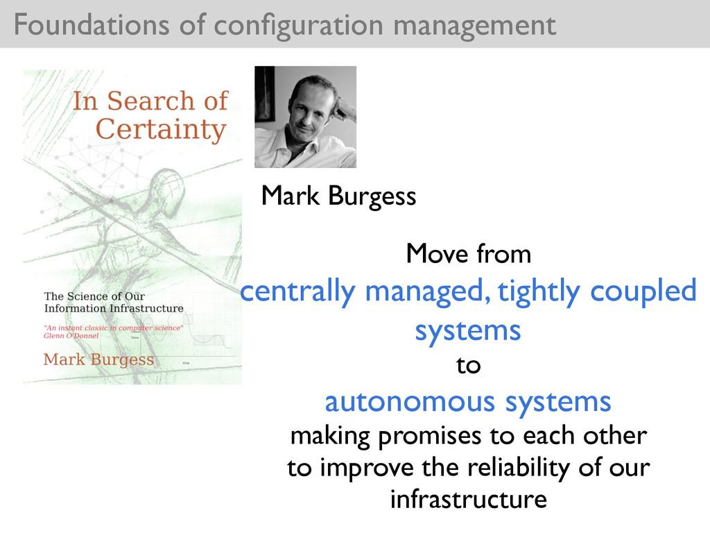 Foundations of configuration management Mark Bur...