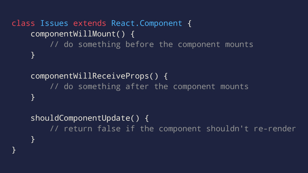 class Issues extends React.Component { componen...