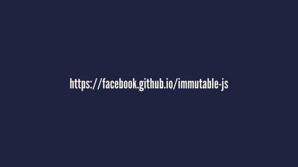 https://facebook.github.io/immutable-js