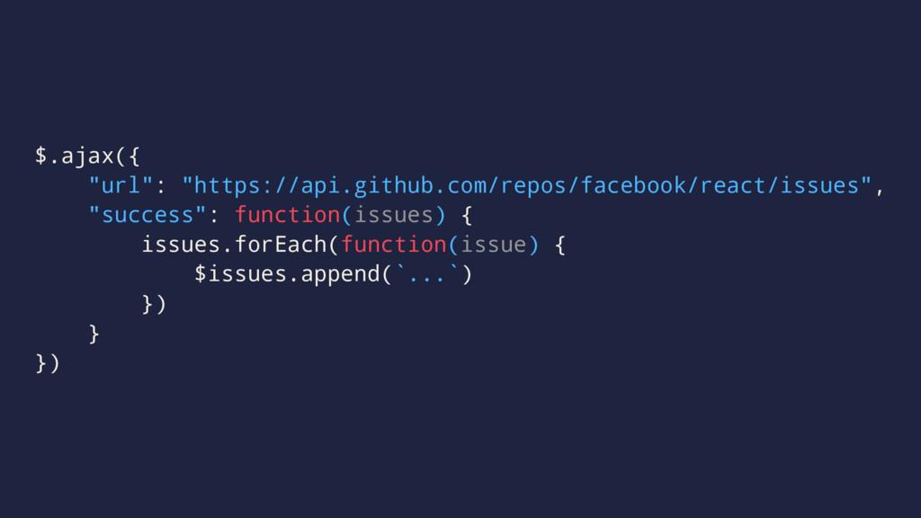"""$.ajax({ """"url"""": """"https://api.github.com/repos/f..."""