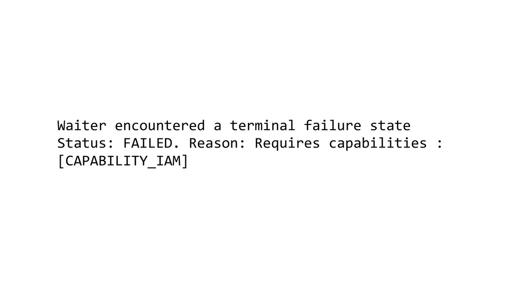 Waiter encountered a terminal failure state Sta...