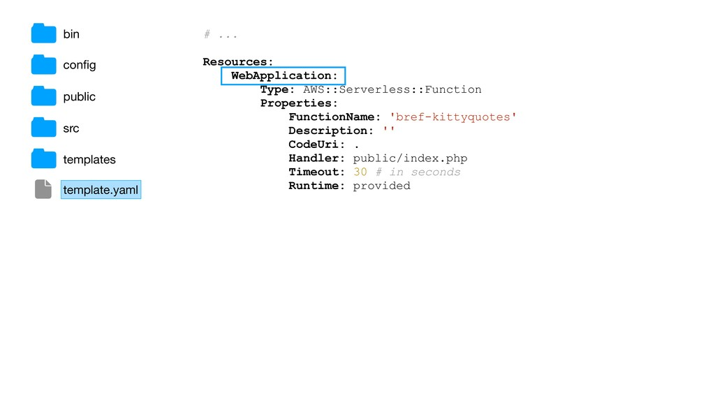 # ... Resources: WebApplication: Type: AWS::Ser...