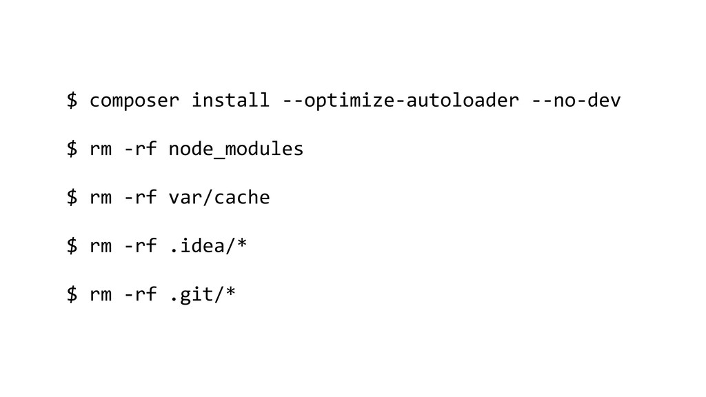 $ composer install --optimize-autoloader --no-d...