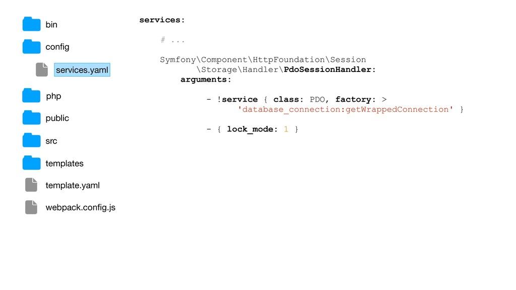 bin config services: # ... Symfony\Component\Htt...