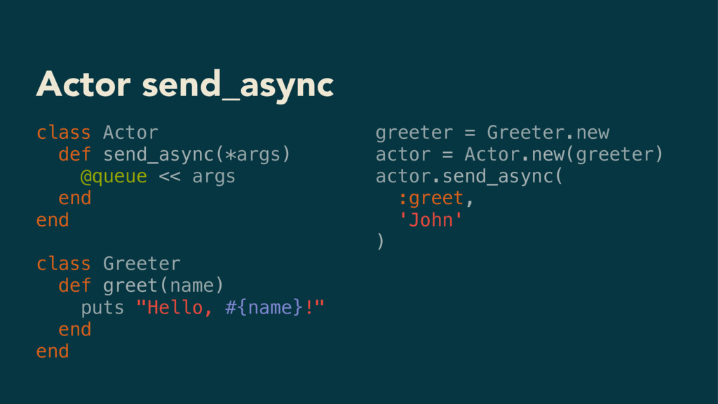 Actor send_async class Actor def send_async(*ar...