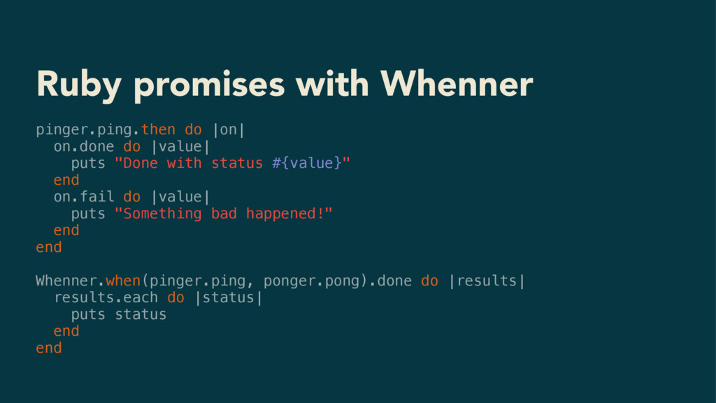 Ruby promises with Whenner pinger.ping.then do ...
