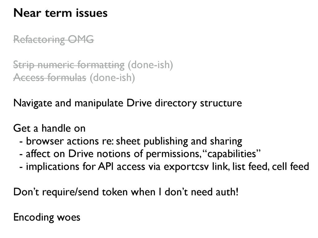 Near term issues Refactoring OMG Strip numeric ...