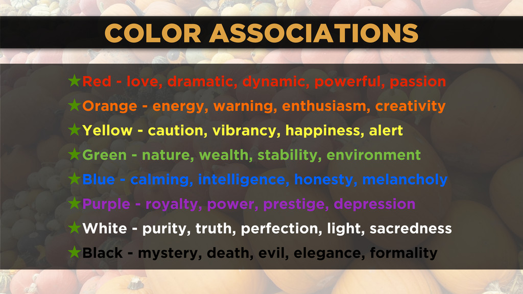 COLOR ASSOCIATIONS ★Red - love, dramatic, dynam...