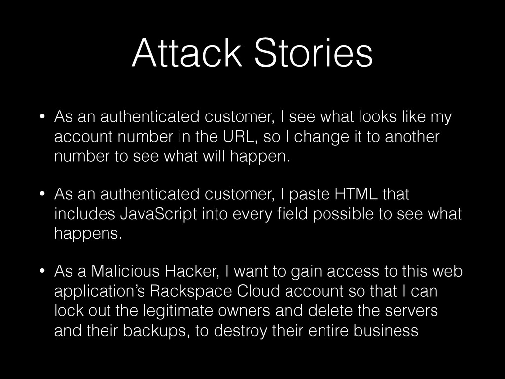 Attack Stories • As an authenticated customer, ...