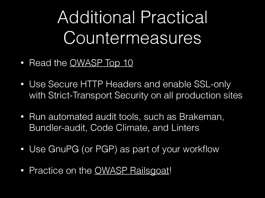Additional Practical Countermeasures • Read the...