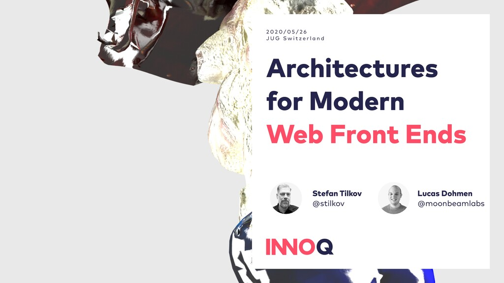 Architectures for Modern Web Front Ends 2 0 2 0...