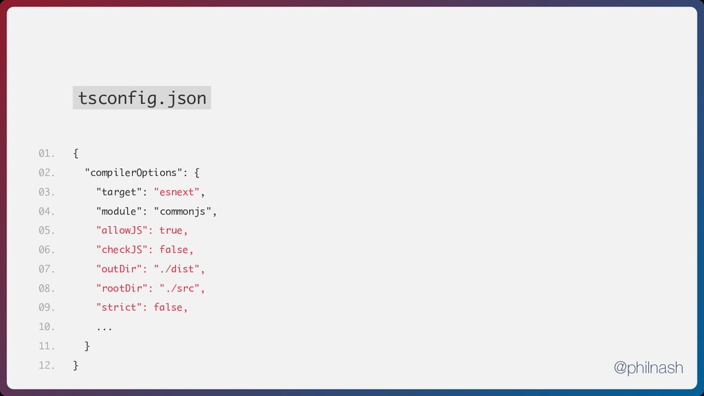 "tsconfig.json { ""compilerOptions"": { ""target"": ..."