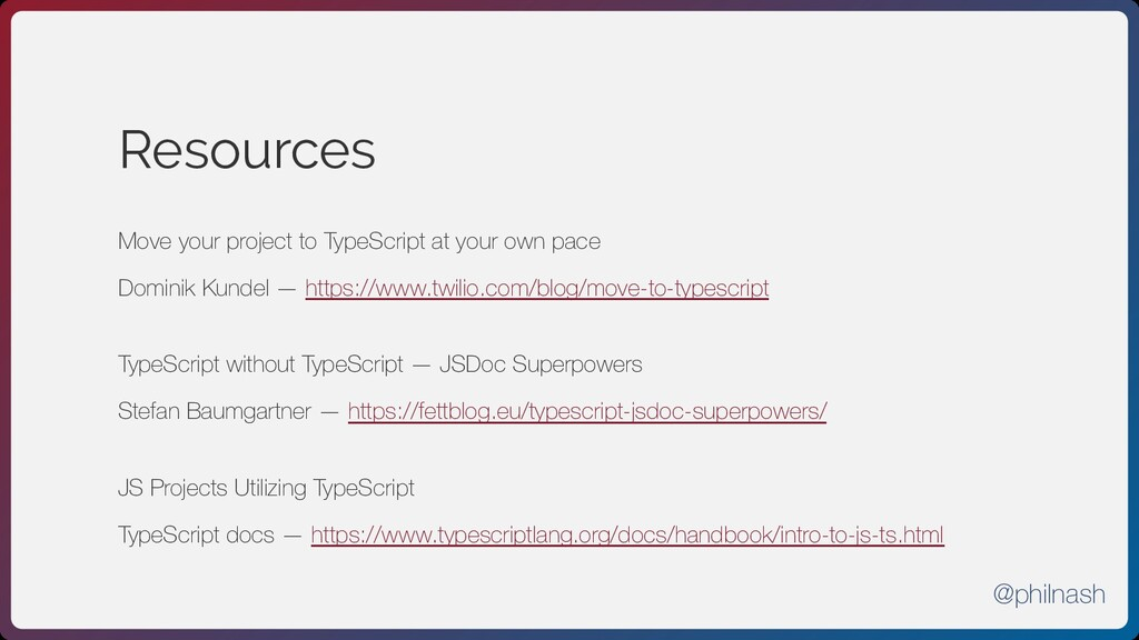 Resources Move your project to TypeScript at yo...