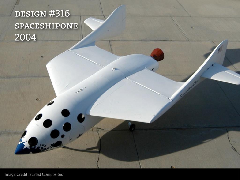 Image Credit: Scaled Composites design #316 spa...