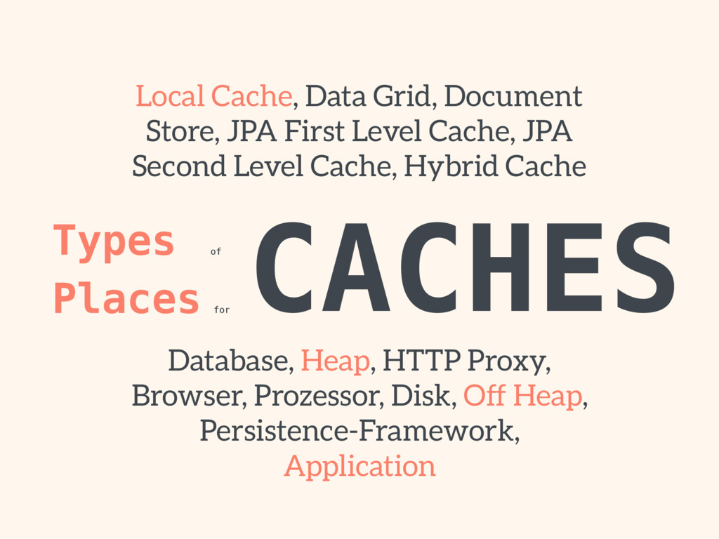 CACHES Types of  Places for Local Cache, Data ...