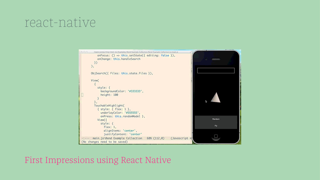 react-native First Impressions using React Nati...