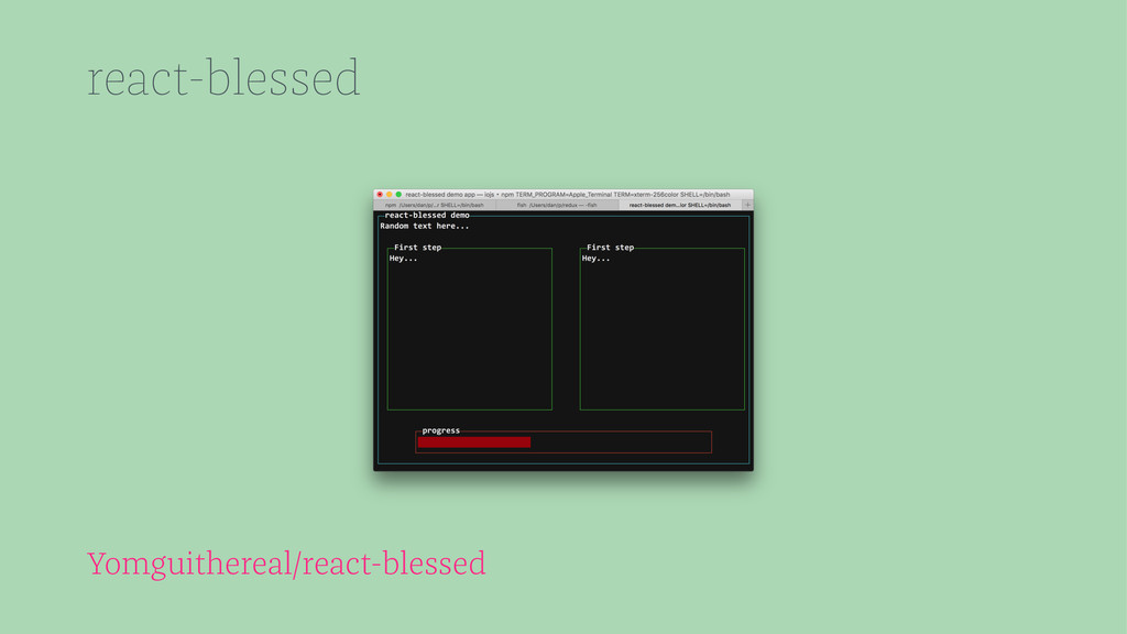react-blessed Yomguithereal/react-blessed