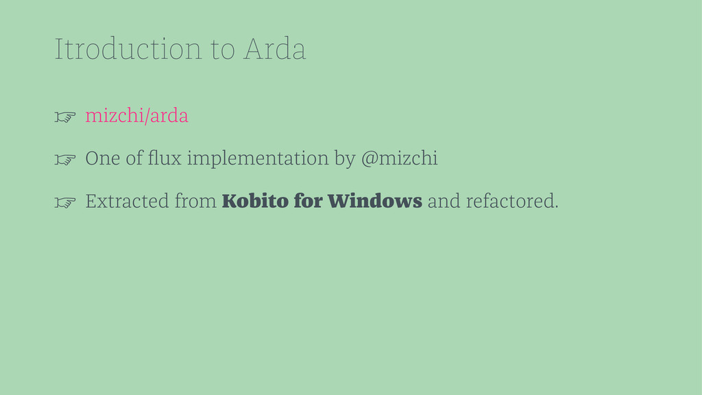 Itroduction to Arda ☞ mizchi/arda ☞ One of flux ...