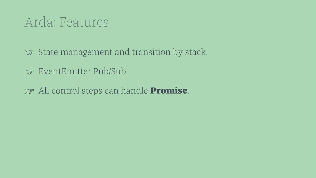 Arda: Features ☞ State management and transitio...