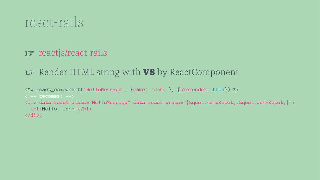 react-rails ☞ reactjs/react-rails ☞ Render HTML...
