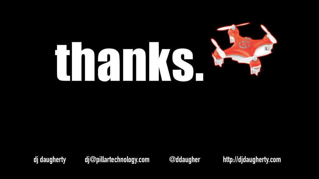 thanks. dj daugherty dj@pillartechnology.com @d...