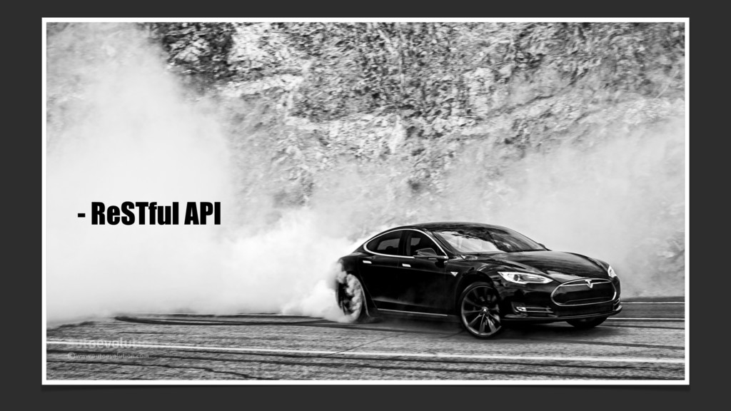 - ReSTful API