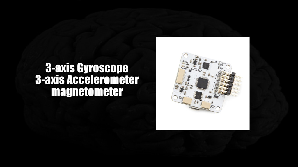 3-axis Gyroscope 3-axis Accelerometer magnetome...