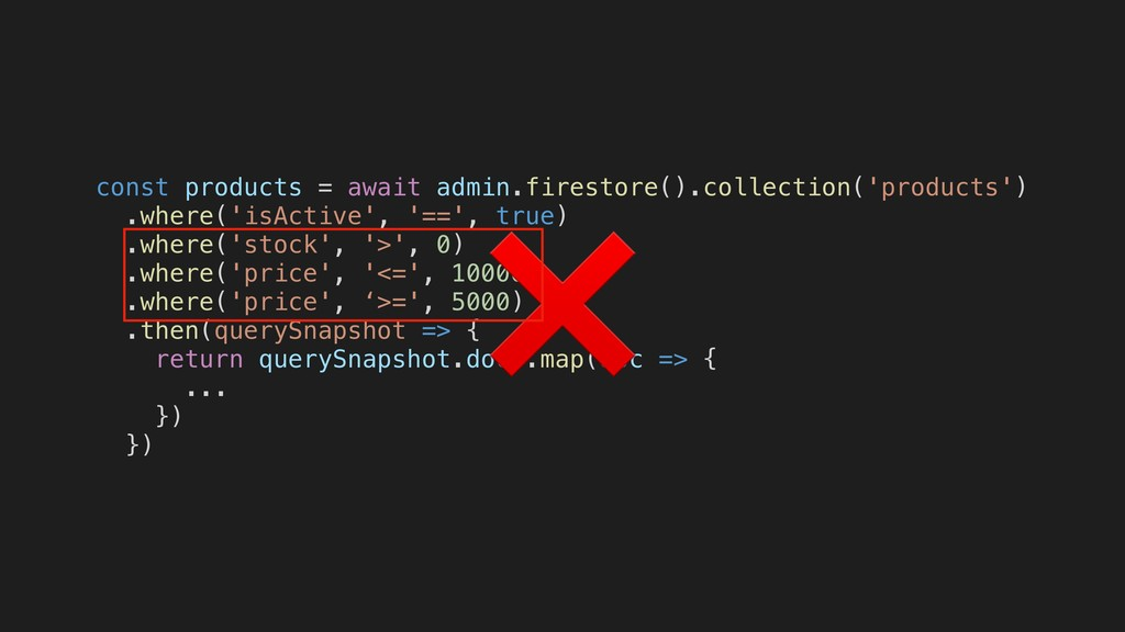const products = await admin.firestore().collec...