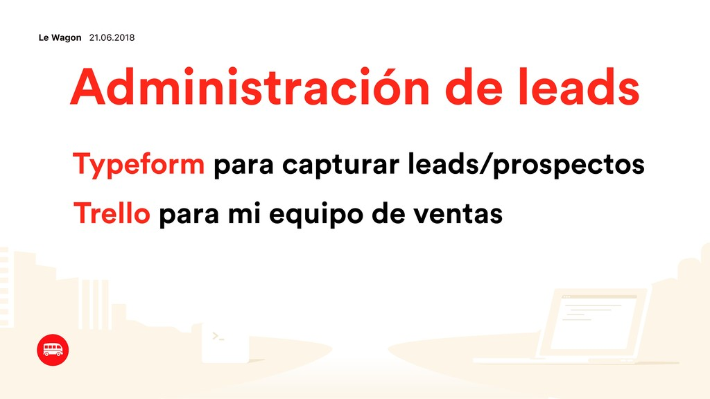 Le Wagon 21.06.2018 Typeform para capturar lead...