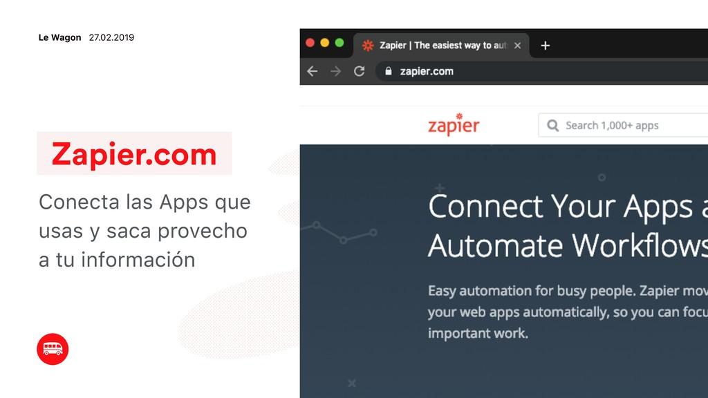 Zapier.com Conecta las Apps que usas y saca pro...