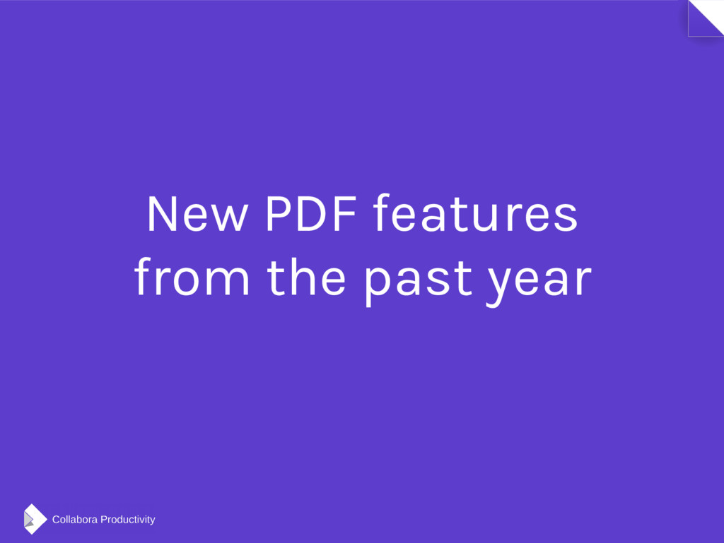 New PDF features from the past year