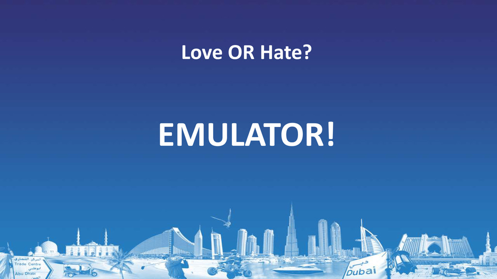 EMULATOR! Love OR Hate?