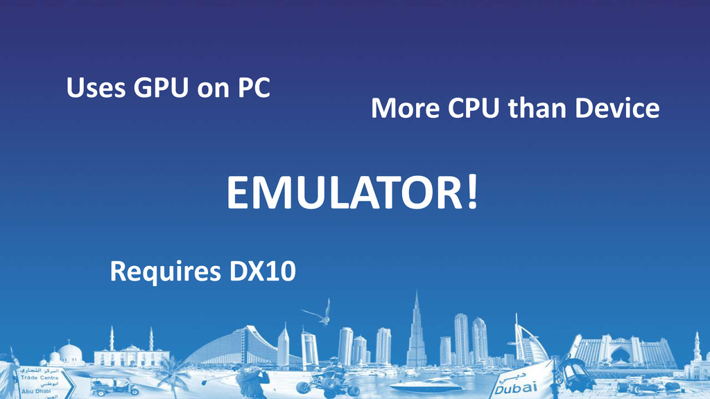 EMULATOR! Uses GPU on PC More CPU than Device R...