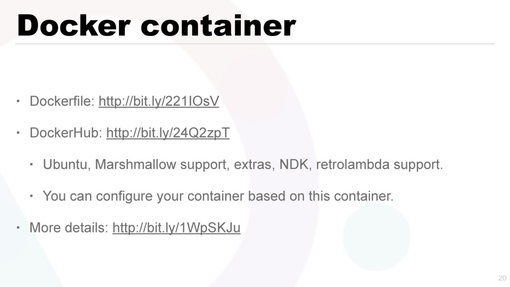 Docker container • Dockerfile: http://bit.ly/22...