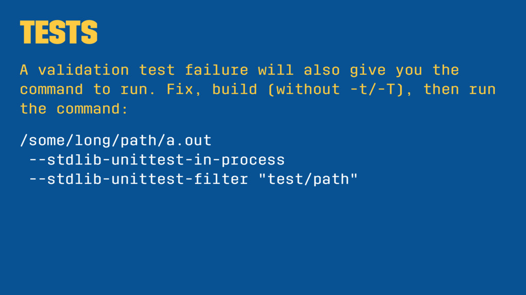 Tests A validation test failure will also give ...