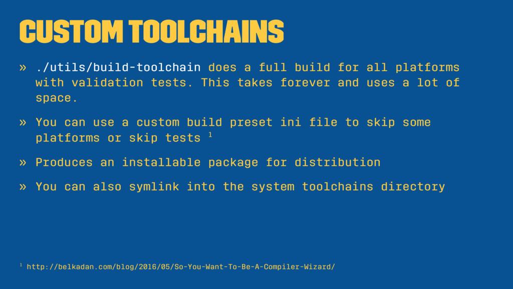 Custom Toolchains » ./utils/build-toolchain doe...