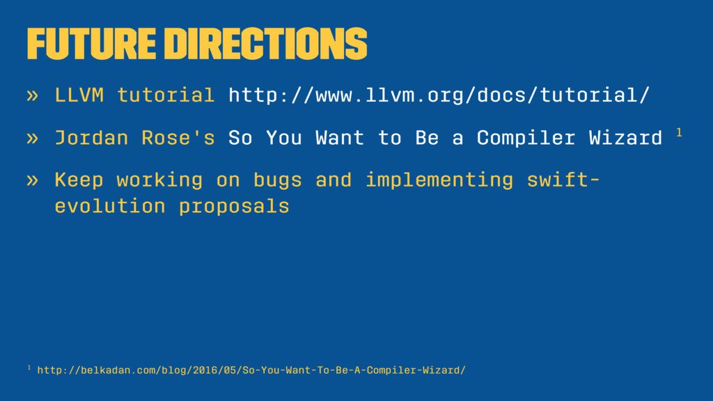 Future Directions » LLVM tutorial http://www.ll...