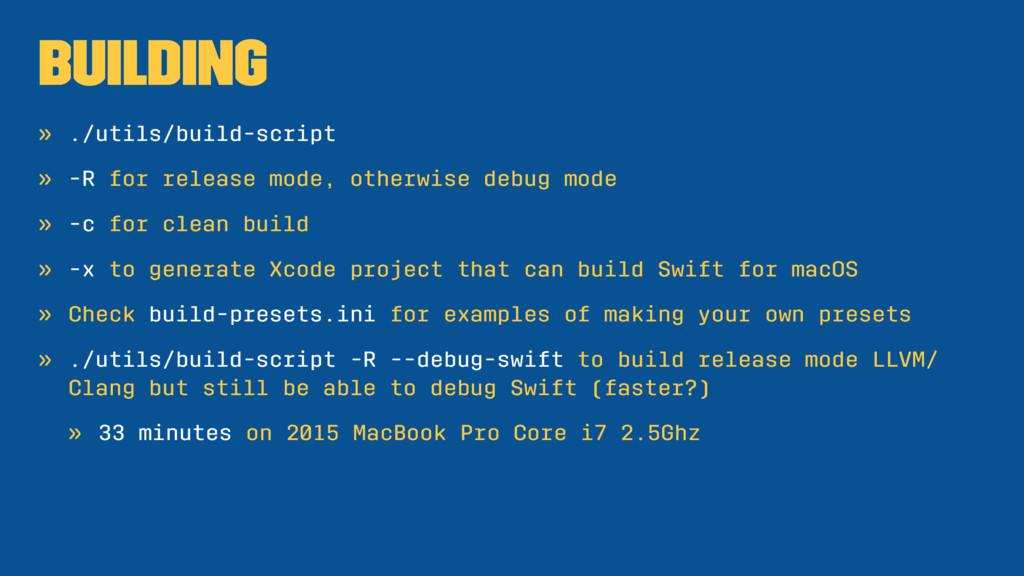Building » ./utils/build-script » -R for releas...
