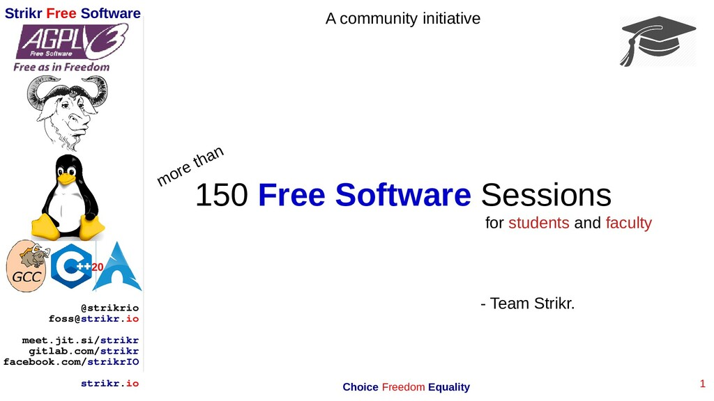 1 Strikr Free Software 20 @strikrio foss@strikr...