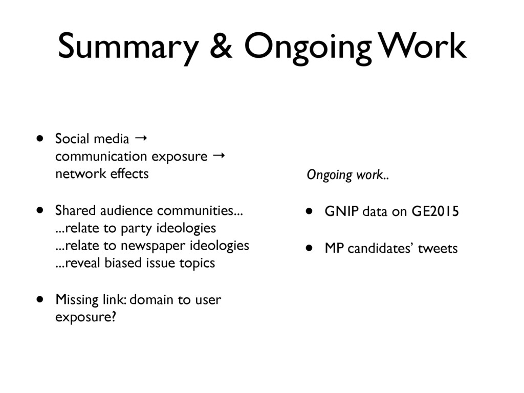 Summary & Ongoing Work • Social media → communi...