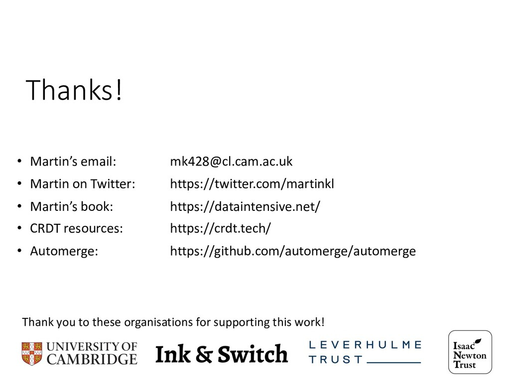 Thanks! • Martin's email: mk428@cl.cam.ac.uk • ...