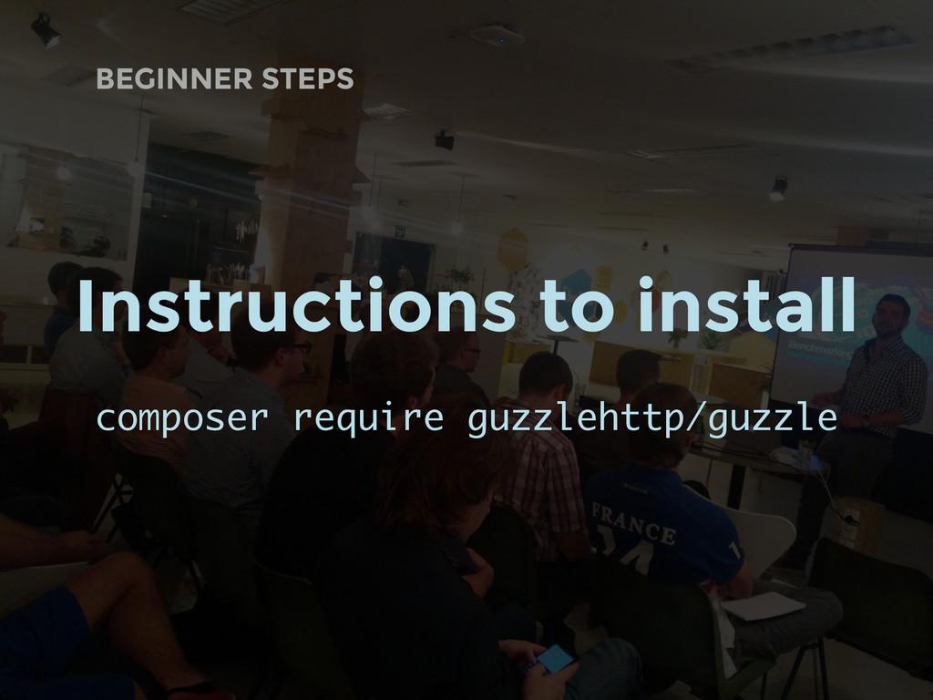 BEGINNER STEPS Instructions to install composer...