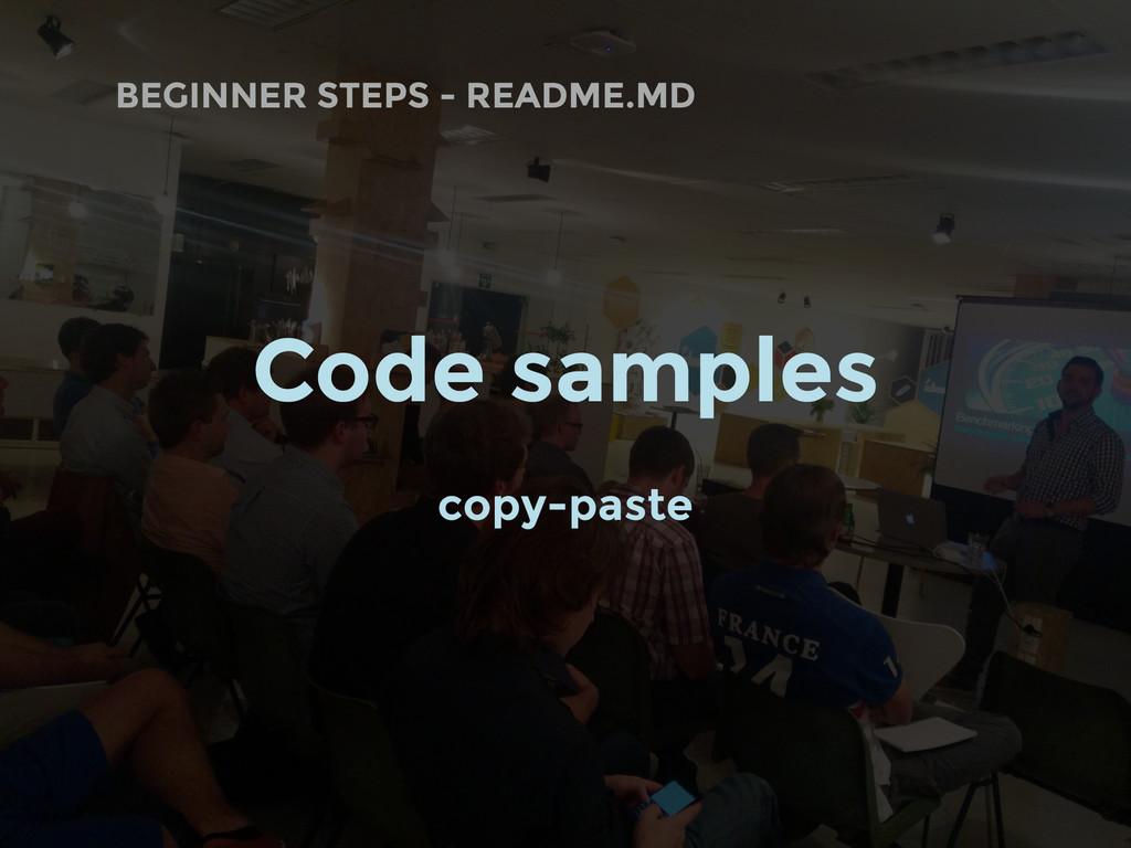 BEGINNER STEPS - README.MD Code samples copy-pa...