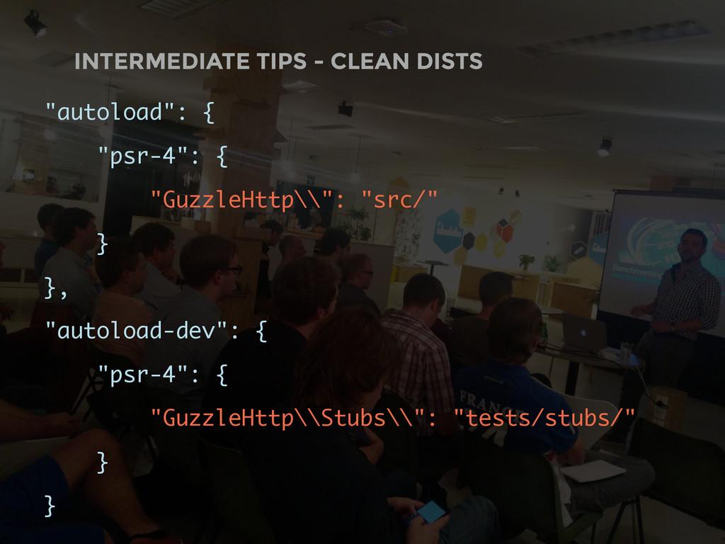 "INTERMEDIATE TIPS - CLEAN DISTS ""autoload"": { ""..."